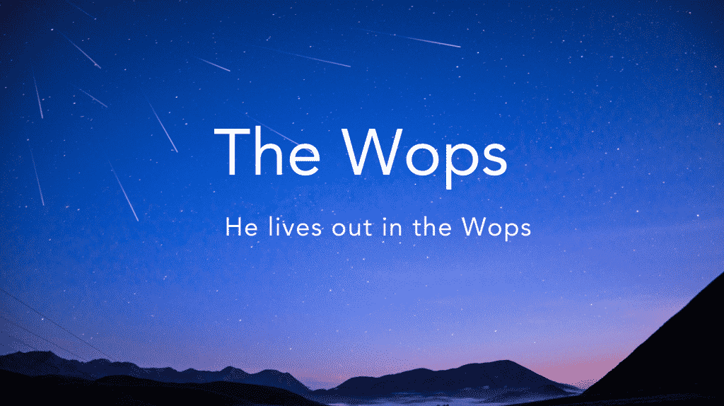 The Wops