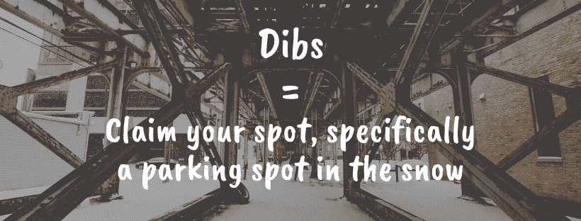 Calling Dibs in Chicago